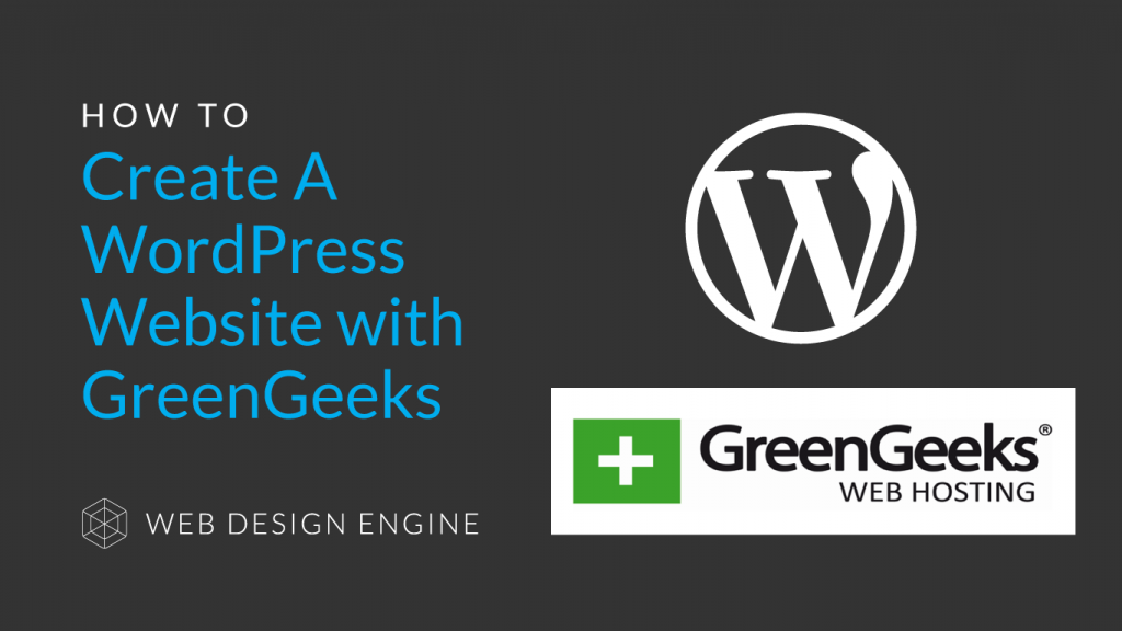 How To Set Up Hosting and Create A WordPress Website with GreenGeeks